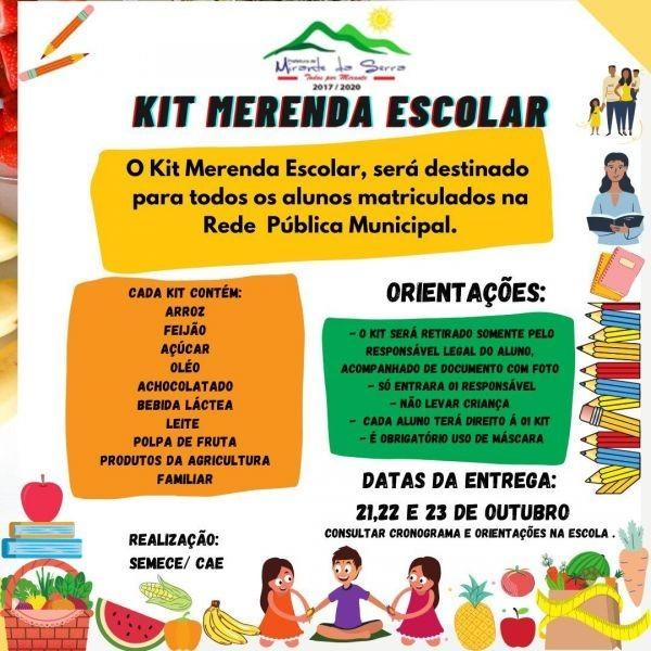 KIT MERENDA ESCOLAR - ENTREGAS DE 21 À 23 DE OUTUBRO DE 2020